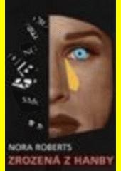 Zrozená z hanby  (odkaz v elektronickém katalogu)
