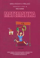 Matematika : sbírka řešených příkladů. Mnohočleny a výrazy - B  (odkaz v elektronickém katalogu)