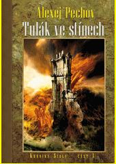 Kroniky Sialy. Kniha 1, Tulák ve stínech  (odkaz v elektronickém katalogu)