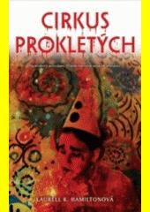 Cirkus prokletých  (odkaz v elektronickém katalogu)