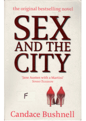 Sex and the city  (odkaz v elektronickém katalogu)