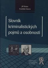 Slovník kriminalistických pojmů a osobností  (odkaz v elektronickém katalogu)