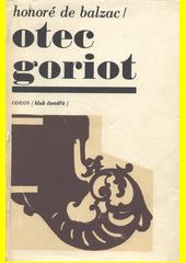 Otec Goriot  (odkaz v elektronickém katalogu)