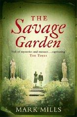 The savage garden  (odkaz v elektronickém katalogu)