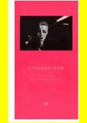 S tebou sám : antologie současné české milostné poezie  (odkaz v elektronickém katalogu)