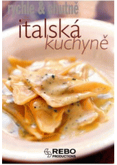 Italská kuchyně  (odkaz v elektronickém katalogu)
