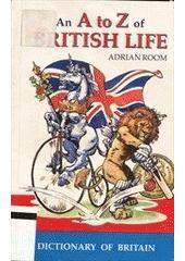 An A to Z of British life  (odkaz v elektronickém katalogu)