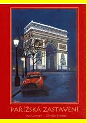 Pařížská zastavení  (odkaz v elektronickém katalogu)