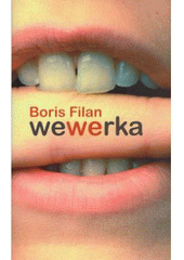 Wewerka  (odkaz v elektronickém katalogu)