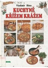Kuchyně křížem krážem  (odkaz v elektronickém katalogu)