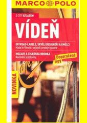 Vídeň : doporučené tipy  (odkaz v elektronickém katalogu)