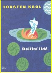 Delfíní lidé  (odkaz v elektronickém katalogu)