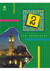 Project English.2,Student's book /Tom Hutchinson (odkaz v elektronick�m katalogu)