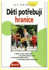 Děti potřebují hranice  (odkaz v elektronickém katalogu)