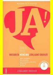 Němčina : maturita. Základní úroveň  (odkaz v elektronickém katalogu)
