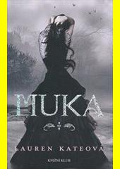 Muka  (odkaz v elektronickém katalogu)