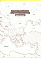 Z Vodňan do Jeruzaléma : ve šlépějích svatého Pavla  (odkaz v elektronickém katalogu)