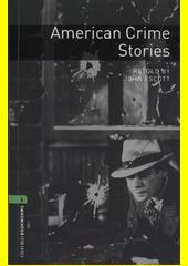 American crime stories  (odkaz v elektronickém katalogu)