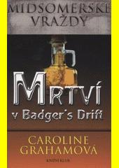 Mrtví v Badger's Drift  (odkaz v elektronickém katalogu)