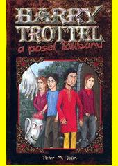 Harry Trottel a posel Tálibánu  (odkaz v elektronickém katalogu)