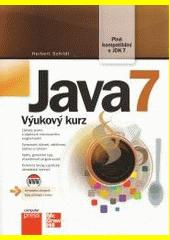 Java 7 : výukový kurz  (odkaz v elektronickém katalogu)