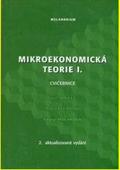 Mikroekonomická teorie I. : cvičebnice  (odkaz v elektronickém katalogu)