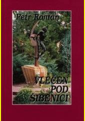 Vlečen pod šibenici : dokumentární biografie  (odkaz v elektronickém katalogu)