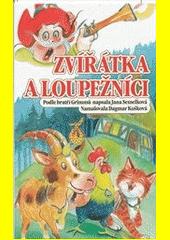 Zvířátka a loupežníci  (odkaz v elektronickém katalogu)