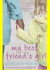 My Best Friend's Girl  (odkaz v elektronickém katalogu)