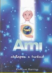 Ami, chlapec z hvězd  (odkaz v elektronickém katalogu)