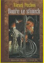 Kroniky Sialy. Kniha 3, Bouře ve stínech  (odkaz v elektronickém katalogu)