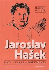 Jaroslav Hašek : data, fakta, dokumenty  (odkaz v elektronickém katalogu)