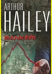 Bankéři  (odkaz v elektronickém katalogu)