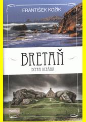 Bretaň : dcera oceánu  (odkaz v elektronickém katalogu)