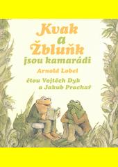 Kvak a Žbluňk jsou kamarádi (odkaz v elektronickém katalogu)