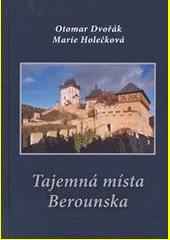 Tajemná místa Berounska  (odkaz v elektronickém katalogu)