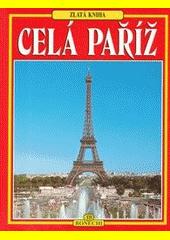 Celá Paříž  (odkaz v elektronickém katalogu)