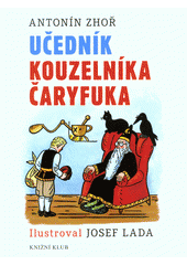 Učedník kouzelníka Čaryfuka  (odkaz v elektronickém katalogu)