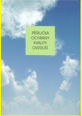 Příručka ochrany kvality ovzduší  (odkaz v elektronickém katalogu)