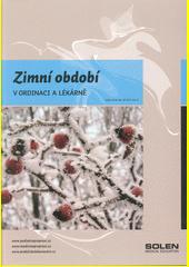 Zimní období v ordinaci a lékárně (odkaz v elektronickém katalogu)