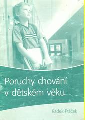 Poruchy chování v dětském věku  (odkaz v elektronickém katalogu)