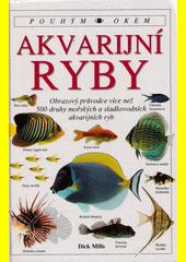 Akvarijní ryby  (odkaz v elektronickém katalogu)