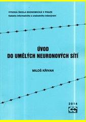 Úvod do umělých neuronových sítí  (odkaz v elektronickém katalogu)