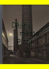 Dějiny města Plzně. 3, 1918-1990  (odkaz v elektronickém katalogu)