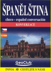 Španělština : konverzace = Checo-español conversación  (odkaz v elektronickém katalogu)