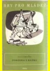 Pohádka z kufru : hra o třinácti obrazech  (odkaz v elektronickém katalogu)