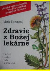 Zdravie z Božej lekárne : liečivé rastliny: rady a skúsenosti  (odkaz v elektronickém katalogu)