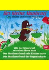 Der kleine Maulwurf  (odkaz v elektronickém katalogu)