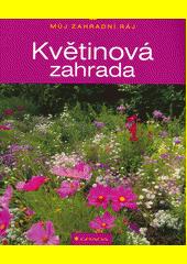 Květinová zahrada  (odkaz v elektronickém katalogu)