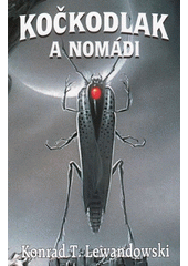 Kočkodlak a nomádi  (odkaz v elektronickém katalogu)